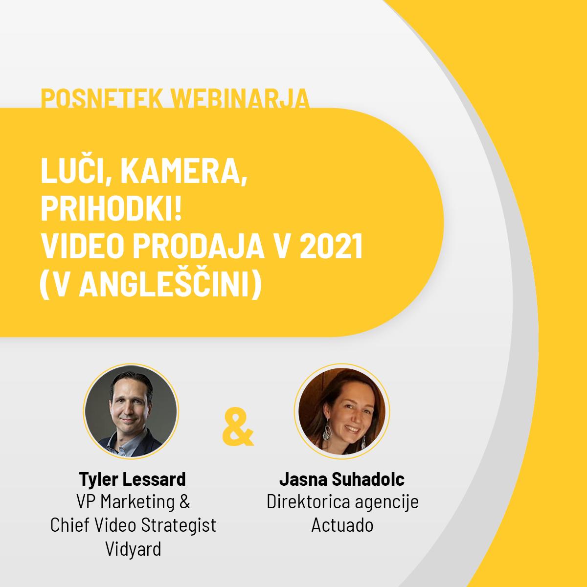 Vidyard x Actuado webinar: Luči, kamera, prihodki! Video prodaja v 2021 (v angleščini)
